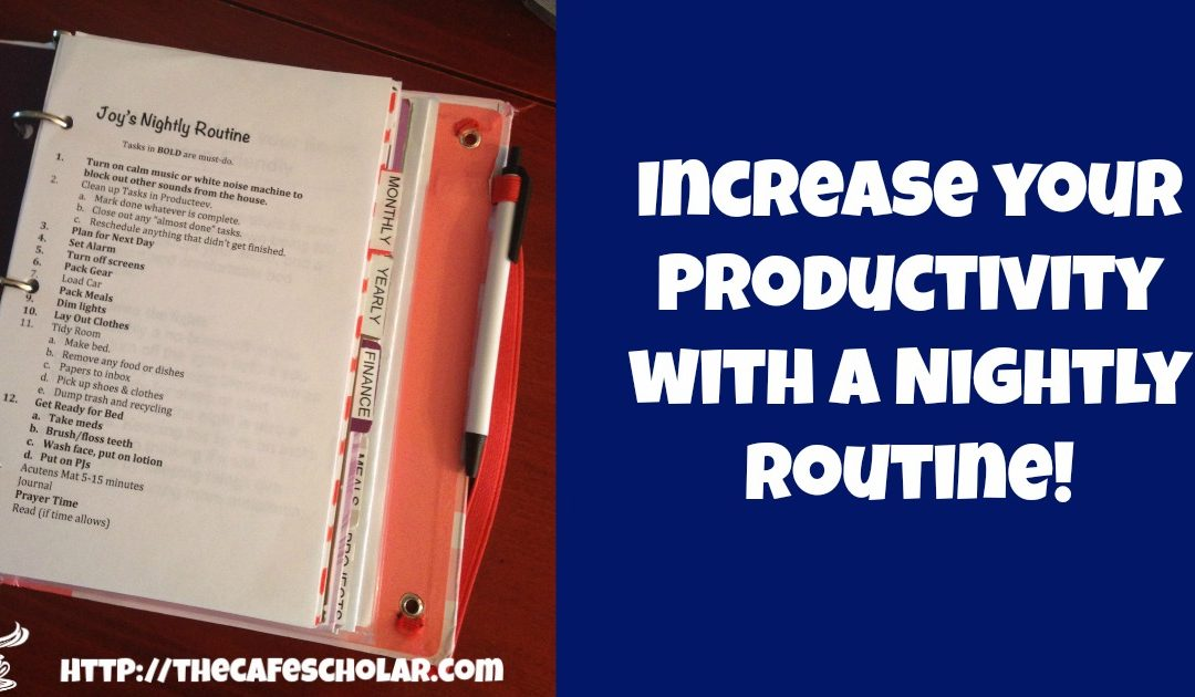 Increase your Productivity with a Nightly Routine