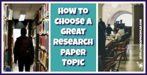 How to Choose a Great Research Paper Topic