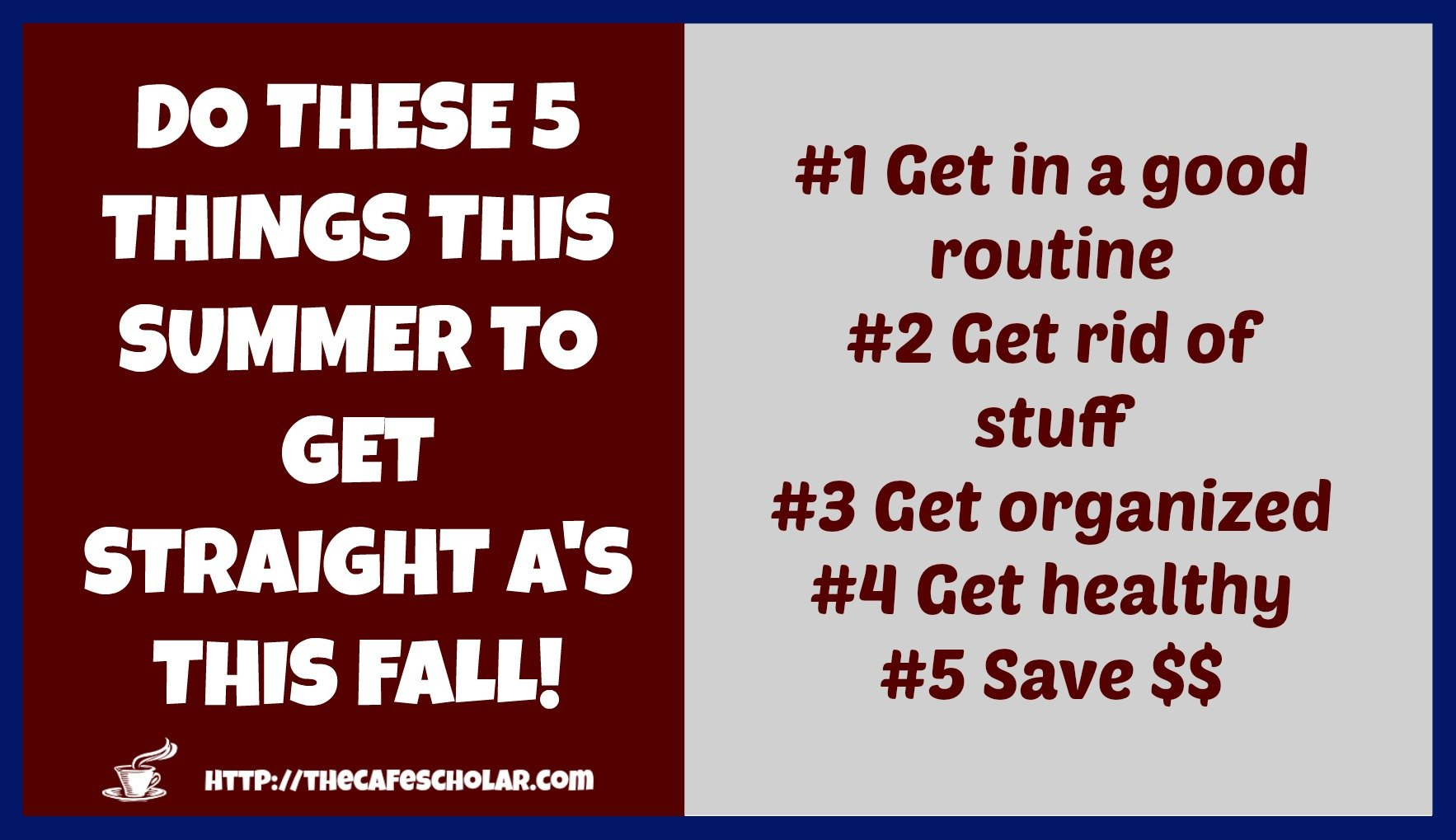 Do These 5 Things This Summer to Get Straight A's This Fall!