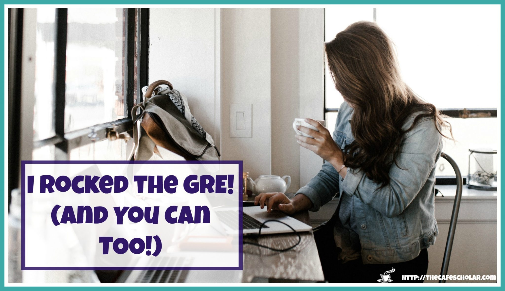 I rocked the GRE (and so can you!)