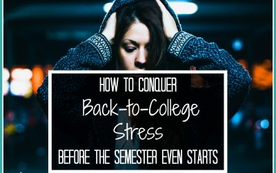 How to Conquer Back-to-College Stress