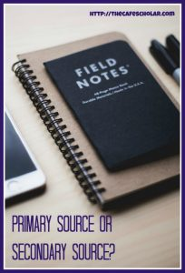 Are field notes a primary source or secondary source? | http://thecafescholar.com