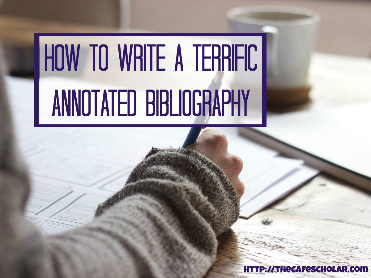 What is the purpose of an annotated bibliography, and how do you write a really great one? This post will teach you how to write a terrific annotated bibliography for your next research paper. | http://thecafescholar.com