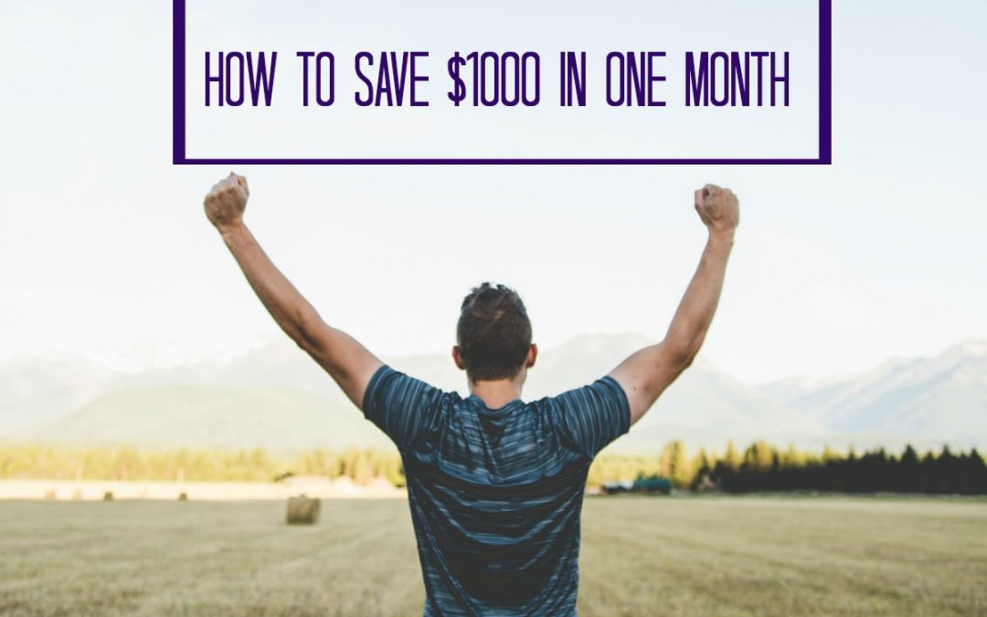 How to Finish Baby Step 1 and Save $1000 in One Month