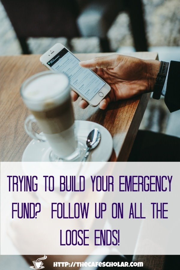 Baby Step 1: Save $1000 for your emergency fund: follow up on all those loose ends. | thecafescholar.com