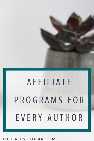 Affiliate Programs for Every Author
