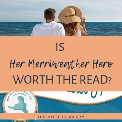 Is Her Merriweather Hero Worth the Read?